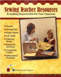 Sewing Teacher Resources Book - for SewingTeachers with Reproducable Pages for your Classroom