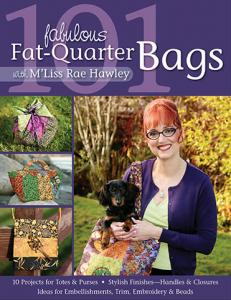 101 Fabulous 44294 Fat-Quarter Bag Book By M'Liss Rae Hawley