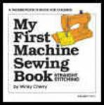 Palmer Pletsch My First Machine Sewing Book with Kit, by Winky Cherry, Teaching Manual, DVD, for Children 5-11,
